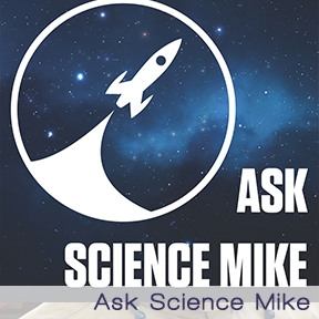WGF Ask Science Mike